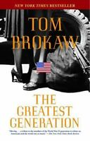 The Greatest Generation , Paperback , Brokaw, Tom