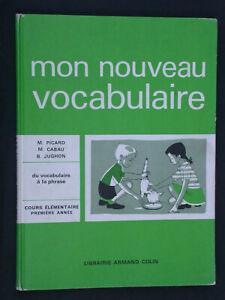 Nouveau Vocabulaire - CE1 - éd Colin - Du vocabulaire à la phrase 1965 Lecture