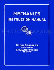 Graham Brothers Truck Repair Shop Manual 1922 1923 1924 1925 1926 1927