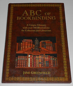 ABC Bookbinding Illustrated Glossary Terms Collectors & Conservators Greenfield