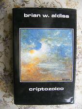 CRIPTOZOICO - BRIAN W. ALDISS - PERSEO LIBRI, 1999