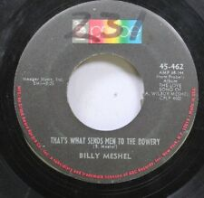 Hear! Rock 45 Billy Meshel - That'S What Sends Men To The Bowery / Today Has Bee