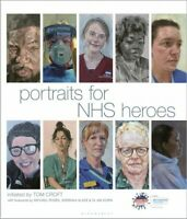 Portraits for Nhs Heroes, Hardcover by Croft, Tom; Rosen, Michael (FRW); Down...