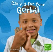 Caring for Your Gerbil (Positively Pets)