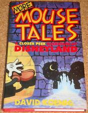 MORE MOUSE TALES - David Koenig - Disneyland - 1999 hardback book