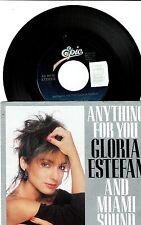 "Gloria Estefan  & MSM Anything For You Spanish & English Single  W/P  7""  45 RPM"