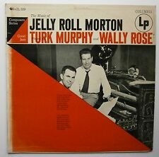 LP Turk Murphy And Wally Rose ‎– The Music Of Jelly Roll Morton Us Jazz Ragtime