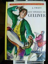Idéal-Bibliothèque - Jonathan Swift - Les voyages de Gulliver - Hachette 1976