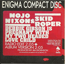 MOJO NIXON SKID ROPPER Debbie Gibson PROMO CD Single 89
