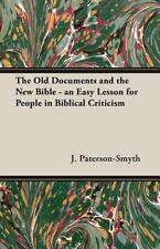 The Old Documents and the New Bible - an Easy Lesson for People in Biblical...
