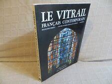 le vitrail français contemporain par Perrot  oeuvres 60 peintres verriers