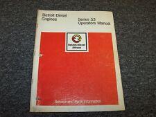 Detroit Diesel 2-53 3-53 4-53 53-Series Engine Owner Operator Operator's Manual