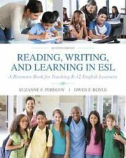 Reading, Writing and Learning in ESL : A Resource Book for Teaching K-12 English