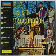 LOUIS CORCHIA (LP 33 Tours) SUR UN AIR D' ACCORDEON