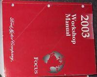 2003 FORD FOCUS Service Repair Shop Workshop Manual Factory OEM