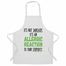 Novelty Chef's Apron Not Sarcasm Its An Allergic Reaction Rude Joke Sass Slogan