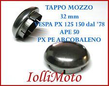 TAPPO MOZZO LUCIDO ANTERIORE 32 mm PIAGGIO VESPA PX 125 150 PE DAL '78 APE 50