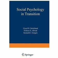 Social Psychology in Transition (2012, Paperback)