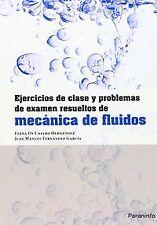 Ejercicios de clase y problemas examen resueltos mecánica fluidos