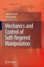 Mechanics and Control of Soft-Fingered Manipulation by Shinichi Hirai and...