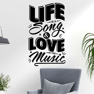 Life is a Song Love is the Music Positive Quote Decal Wall Art Stickers Home UK