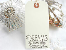 10 White Dreams Do Come True  Christmas Gift Tags Handmade Vintage Style