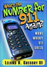 WhatS The Number For 911 Again?
