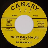 RHODES BOYS: You're Sorry Too Late CANARY Bluegrass Bopper 45 HEAR