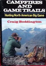 Campfires and Game Trails, Craiig Boddington, 1989,  Signed w/Inscription