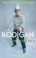Rodigan: My Life in Reggae by David Rodigan