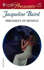 Pregnancy Of Revenge, Baird, Jacqueline, 037312502X, Book, Acceptable