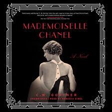 Mademoiselle Chanel by C. W. Gortner 2015 Unabridged CD 9781481534079