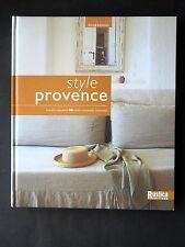 STYLE PROVENCE - PAR PHILIPPE SAHAROFF & MARIE CATHERINE CHAUVAUD - RUSTICA