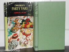 CHILDREN'S PARTY FARE: Ambrose Heath COOK 1953 1st Ed Hardback COOKERY BOOK Food