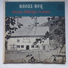 RAOUL ROY Chansons folkloriques du Québec SELECT M 298068