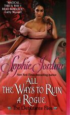 Sophie Jordan  All The Ways To Ruin A Rogue   Historical Romance Pbk NEW Book
