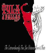 The Tyla J Pallas Band - The Extraordinarily Fine Line Between Love & H (NEW CD)