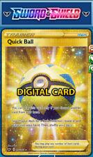 (Digital Card) Secret Rare Quick Ball 216/202 Sword & Shield PTCGO Sent Fast