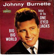 Johnny Burnette TEEN 45 &PS (Liberty 55318) Ballad of the One Eyed Jacks VG++/M-