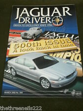 JAGUAR DRIVER #500 - MARCH 2002 - A LOOK BACK IN TIME