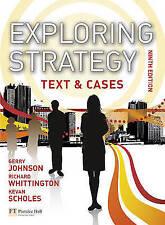 Exploring Strategy: Text & Cases, Johnson, Gerry & Whittington, Richard & Schole
