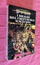 I DRAGHI DEL CREPUSCOLO D'AUTUNNO Weis / Hickman DRAGONLANCE Vol.I Oscar Fantasy