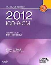 CAROL J. BUCK - 2012 ICD-9-CM for Hospitals, Volumes 1, 2 and 3 ** Brand New **