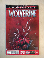WOLVERINE #11 FIRST PRINT MARVEL COMICS (2014) 1 MONTH TO DIE LOGAN