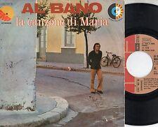 AL BANO disco 45 giri STAMPA ITALIANA La canzone di Maria MADE in ITALY 1973