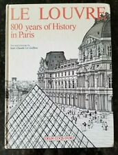 Le Louvre~ 800 Years of History in Paris by Jean Claude Le Guillou (1990)