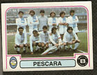 Figurina Calciatori Panini 1980-81! N.452! Squadra Pescara! Nuova!!