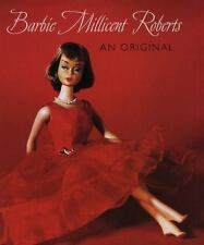 Barbie Millicent Roberts : An Original by Valerie Steele (Trade Cloth)