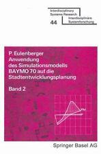 Interdisciplinary Systems Research: Anwendung des Simulationsmodells Baymo 70...