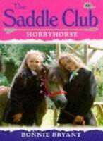 Hobby Horse (Saddle Club) By Bonnie Bryant